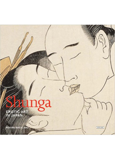 Shunga: Erotic Art in Japan - 1st Edition
